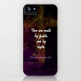 2 Corinthians 5:7 Bible Verse Quote About Faith iPhone Case