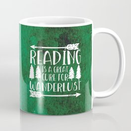 Reading is a Great Cure for Wanderlust (Green Background) Coffee Mug