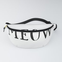 MEOW SIGN, MEOW Prints,Cats Lover Gift,Meow Decal,Cat Bed Decor,Funny Print,Crazy Cat Lady,Puppy Par Fanny Pack
