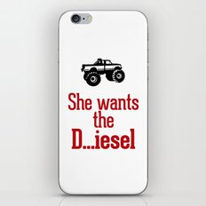 She wants the D...iesel iPhone & iPod Skin