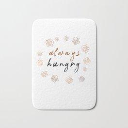Always hungry funny design Bath Mat