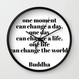 one moment Wall Clock