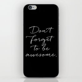 Be Awesome iPhone Skin
