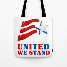 United We Stand - Patriot/Independence Day Tote Bag