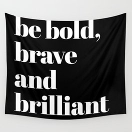 be bold VI Wall Tapestry