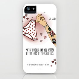 If you're too shy (let me know) iPhone Case