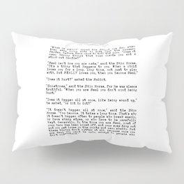 Becoming Real, Velveteen Rabbit Quote Pillow Sham