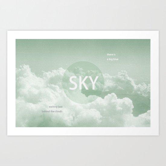 Sky behind the Clouds Art Print