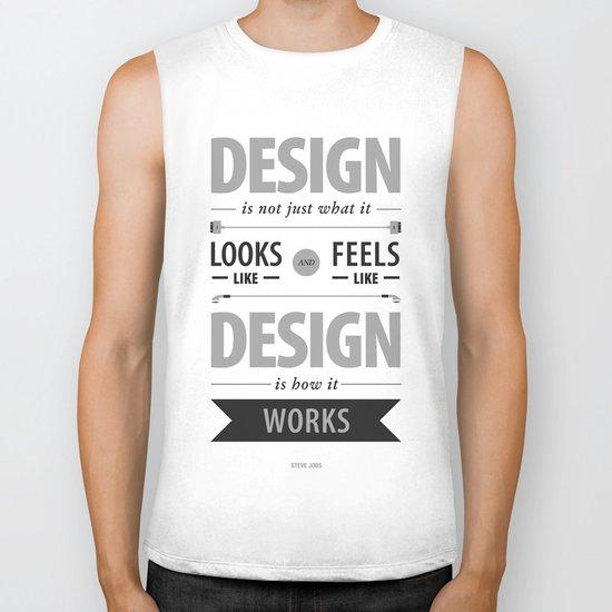 Design is how it works Biker Tank