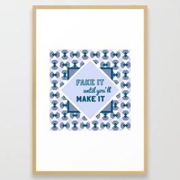 Geometric pattern Fake it until you'll make it, blue Framed Art Print