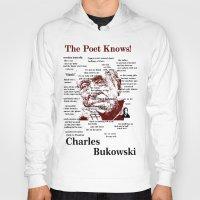 bukowski Hoodies featuring Charles Bukowski by brett66