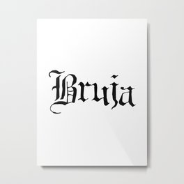 Bruja Metal Print