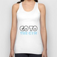 gym Tank Tops featuring GYM GYM by ItsFahmi