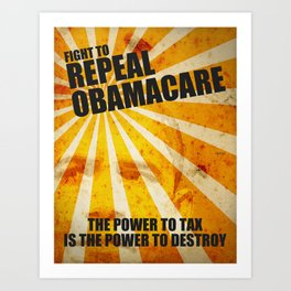 Fight To Repeal Obamacare Art Print