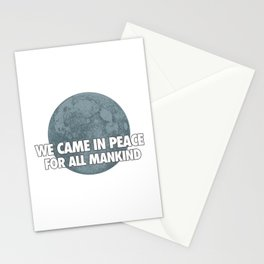 We Came In Peace Stationery Cards