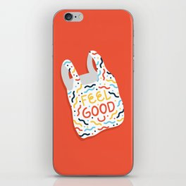 Feel Good iPhone Skin
