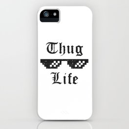 Thug life glasses print iPhone Case