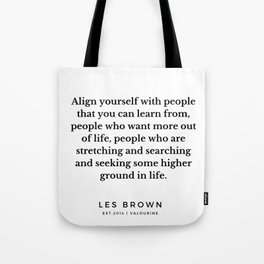 10  |  Les Brown  Quotes | 190824 Tote Bag