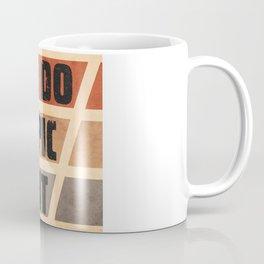 Do Epic Shit 2 - Grunge style Coffee Mug