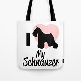 I Love My Schnauzer Gift Tote Bag