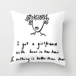 girlfriend is better Throw Pillow