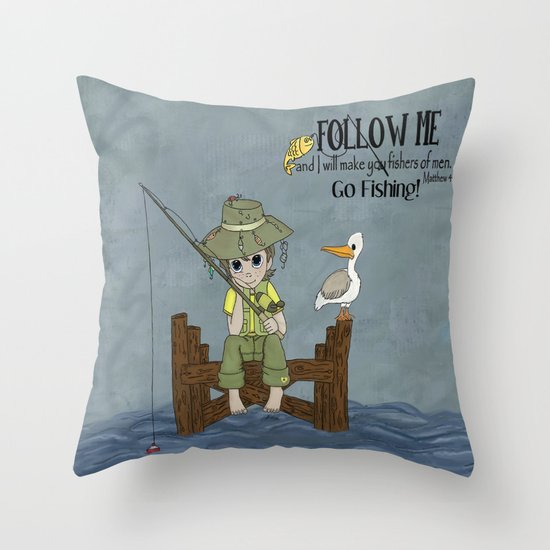 I'll Make You Fishers of Men Throw Pillow