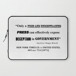 Only a free and unrestrained PRESS can effectively expose deception in GOVERNMENT Laptop Sleeve