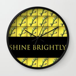 Shine brightly!!! Wall Clock