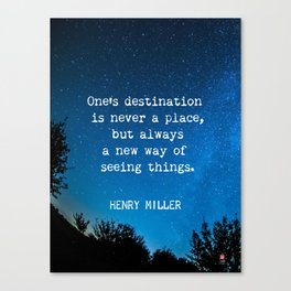 Henry Miller quote about travel Canvas Print