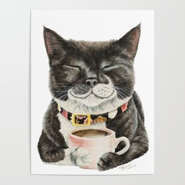 Purrfect Morning , cat with her coffee cup Poster