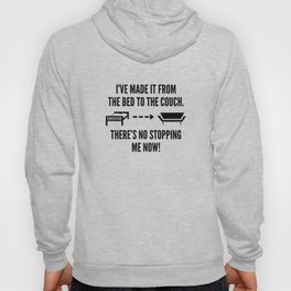 There's No Stopping Me Now Hoody