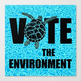 Actions Speak Louder - Sea Turtle design for the Vote the Environment Campaign, Black Dwarf Designs Canvas Print
