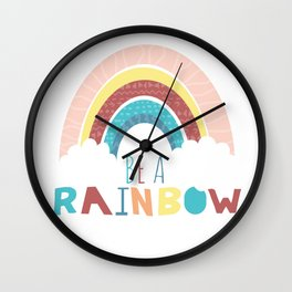 Be a Rainbow Wall Clock