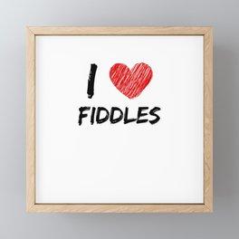 I Love Fiddles Framed Mini Art Print