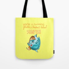Leslie Knope Compliments: Chestnut-Haired Sunfish  Tote Bag