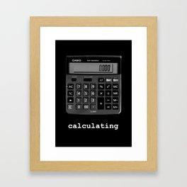 Calculating Framed Art Print