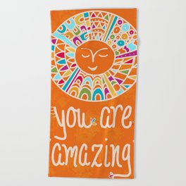 You Are Amazing Beach Towel