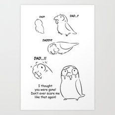 Separation anxiety on pet birds - Dad version Art Print