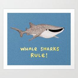 Whale Sharks Rule! Art Print