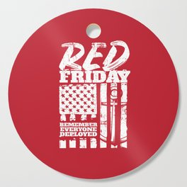 Red Friday Remember Deployed Navy Cutting Board