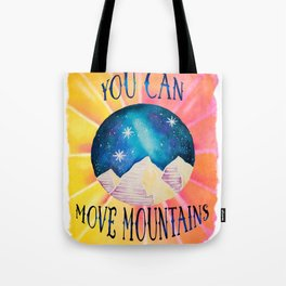You Can Move Mountains - Galaxy Night Sky Motivational Watercolor Tote Bag