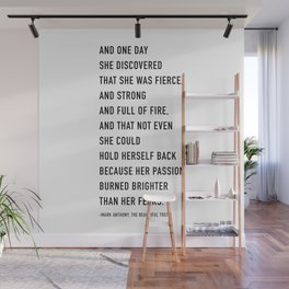 And one day she discovered that she was fierce Wall Mural