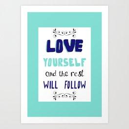 LOVE YOURSELF. Art Print
