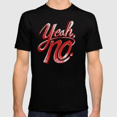 Yeah, No. SMALL Black Mens Fitted Tee