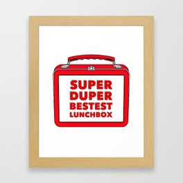 Super Duper Bestest Lunchbox Framed Art Print