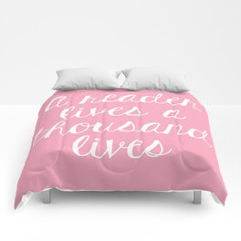 A Reader Lives a Thousand Lives - Pink Comforters