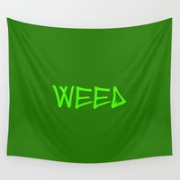 weed Wall Tapestries featuring WEED by LOOSECANNONGEAR
