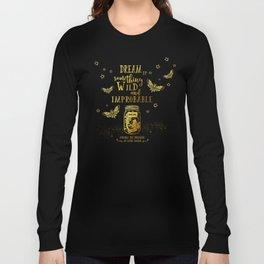 Dream Up Something Wild and Improbable (Strange The Dreamer) Long Sleeve T-shirt