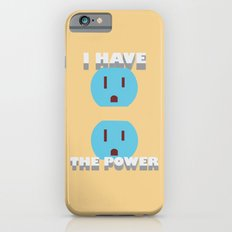 I have the POWER! iPhone 6s Slim Case