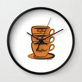 Coffee! Coffee! Coffee! Wall Clock